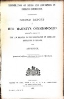 Richard Assheton Cross - Second Report of her Majesty's Commissioners appointed to Inquirinto the Law relting to the Registration of Deeds and Assurances in Ireland with Appendix -  - KEX0309152