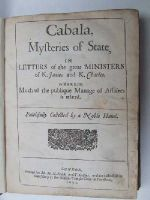 Anon. - Cabala, Mysteries of State, in Letters of the Great Ministers of K. James and K. Charles Wherein Much of the Publique Manage of Affaires is Related Faithfully Collected by a Noble  -  - KHS0017225