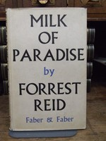 Reid, Forrest - The Milk of Paradise ~ Some Thoughts of Paradise -  - KHS0019564