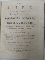 Roger North - The Life of the Right Honourable Francis North, Baron of Guilford, Lord Keeper of the Great Seal, under King Charles II. and King James II. Wherein are informed The Characters of S -  - KHS0020401