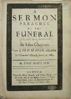 Scott (John) - A sermon Preached at the Funeral of Sir John Chapman, late Lord Mayor of London, at St Lawrence's Church, March 27, 1689 -  - KHS0021256