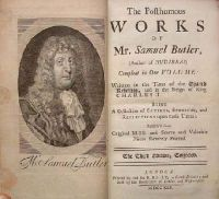 Samuel Butler - The Posthumous Works of Mr. Samuel Butler (Author of Hudibras), Compleat in One Volume: Written in the Time of the Grand Rebellion, and in the Reign of King Charles II. Being a Col -  - KHS0023904