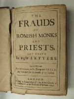 Anon. - The Frauds of Romish Monks and Priests, Set Forth in Eight Letters Lately Written By a Gentleman, in his Journey into Italy; And Publish'd for the Benefit of the Public -  - KHS0025169