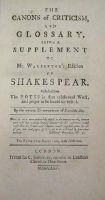 [Thomas Edwards] - The Canons of Criticism and Glossary, Being a Supplement to Mr.Warburton's Edition of Shakespear. Collected from the notes in that celebrated work, and proper to be bound up with i -  - KHS0027593