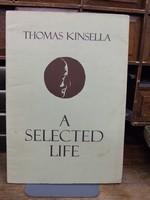 Thomas Kinsella - A Selected Life -  - KHS0053482