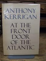 Anthony  Kerrigan - At the Front Door of the Atlantic - 9780851050089 - KHS0070862