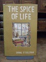 O'Sullivan, D - The Spice of Life. And Other Essays. -  - KHS0071136