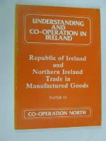 A. MCCullough, P. Cox - Republic of Ireland and Northern Ireland Trade in Manufactured Goods. Paper VI -  - KHS0073926