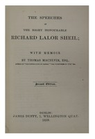 Thomas Macnevin - The Speeches of The Right Honourable Richard Lalor Sheil; with Memoir (Second Edition) -  - KHS0075605