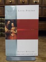 Boland, Eavan - Against love Poetry -  - KHS0076441
