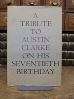 John Montague and Liam Miller (Editors) - A Tribute to Austin Clarke on His Seventieth Birthday 9 May 1966 - B003TSVCLQ - KHS0076454