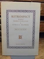 Liam Miller (Editor) - Retrospect:  The Work of Seumas O'Sullivan 1879-1958, and Estella F Solomons 1882-1968 - 9780851052472 - KHS0081579