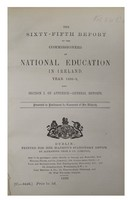 Ireland - The Sixty-Fifth Report of the Commissioners of National Education in Ireland for the Year 1898-9,: Section I. of Appendix-General Reports. -  - KHS1001112