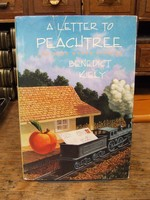 Kiely, Benedict - A Letter to Peachtree:  And Nine Other Stories - 9780879237271 - KHS1003586