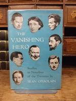 Sean. O'Faolain - THE VANISHING HERO : STUDIES IN NOVELISTS OF THE TWENTIES. -  - KHS1003795
