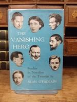 Sean. O'Faolain - THE VANISHING HERO : STUDIES IN NOVELISTS OF THE TWENTIES. -  - KHS1003796