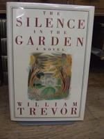 Trevor, William - The Silence in the Garden - 9780670824045 - KHS1003868