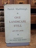 Patrick MacDonogh - One Landscape Still:  And Other Poems -  - KHS1003873