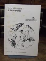 John Montague - A Slow Dance - 9780851052830 - KHS1003928