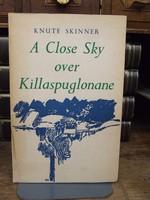 Knute Skinner - A Close Sky Over Killaspuglonane - 9780851051246 - KHS1003931
