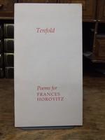 Frances Horovitz, et al - Tenfold:  Poems for Frances Horovitz -  - KHS1004010
