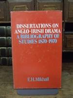E. H Mikhail - Dissertations on Anglo-Irish Drama:   A Bibliography of Studies 1870-1970 - 9780874712032 - KHS1004101