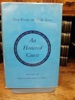 Denis Donoghue, J R Mulryne (Editors) - Honored Guest:   New Essays on W B Yates - 9781117061634 - KHS1004107