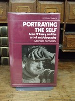 Michael Kenneally - Portraying the Self: Sean O'Casey and the Art of Autobiography (Irish Literary Studies S.) - 9780861402502 - KHS1004195