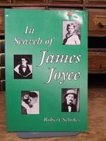 Scholes, Robert - In Search of James Joyce - 9780252062452 - KHS1004198
