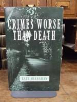 Shanahan, Kate - Crimes Worse Than Death - 9781855940536 - KHS1004351