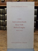 Iain Crichton-Smith, Barry Tebb and Michael Longley - Three Regional Voices:  An Anthology - 9780900597107 - KHS1004387