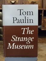 Tom Paulin - The Strange Museum - 9780571115112 - KHS1004392