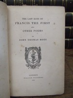 John Thomas Mott - The Last Days Of Francis The First:  And Other Poems -  - KHS1004494