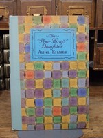 Aline Kilmer - The Poor King's Daughter:  And other Poems -  - KHS1004604