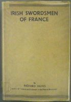 Richard Hayes - Irish Swordsmen of France -  - KHS1009982