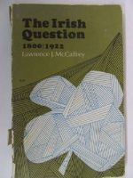 Lawrence J. McCaffrey - The Irish Question 1800-1922 -  - KHS1017650