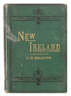 A. M Sullivan - New Ireland:  Political Sketches and Personal Reminiscences of Thirty Years of Irish public Life -  - KHS1017676