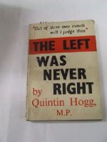 Quintin Hogg - The Left was Never Right -  - KHS1018946