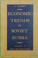 A. Yugoff - Economic Trends in Soviet Russia -  - KHS1019609