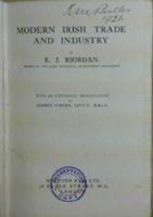 E. J Riordan - Modern Irish Trade and Industry -  - KHS1020583