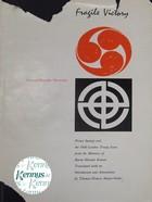 Baron Harada Kumao; Trans: Thomas Francis Mayer-Oakes - Saionji-Harada Memoirs: Fragile Victory -  - KLJ0013666