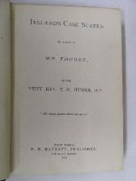 T.N. Burke - Ireland's Case Stated in Reply to Mr. Froude by the Very Rev. T.N. Burke, O.P. -  - KLN0000085