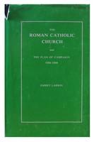 Emmet Larkin - Roman Catholic Church and the Plan of Campaign in Ireland, 1886-88 - 9780902561120 - KLN0004573