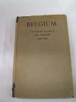 N/A - Belgium : The Official Account of What Happened 1939-1940 -  - KLN0005272