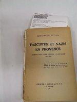 Benjamin Vallotton - Fascistes et Nazis en Provence : journal dun Suisse pendant loccupation, 1942-1944 / Benjamin Vallotton -  - KLN0006988