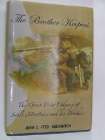 John E. MacNintch - The Brother Keepers: The Great War Odyssey of Sable MacInnes and his Brothers -  - KMR0002565