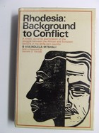 Benedict Vulindlela Mtshali - Rhodesia:  Background to Conflict - 9780090868605 - KNW0001636