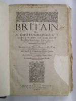 William Camden - Britain, Or A Chorographical Description of the Most Flourishing Kingdomes, England, Scotland, and Ireland, and the ilands adioyning, out of depth of Antiqvitie: Beautified with Ma -  - KNW0012968