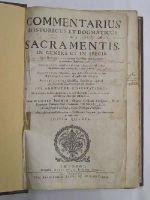 Gaspard Junin - Commentarius historicus et dogmaticus de Sacramentis in genere et in specie -  - KNW0012978