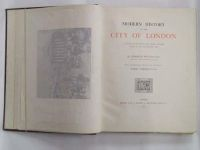 Charles Welch - Modern History of the City of London; A Record of Municipal and Social Progress from 1760 to the Present Day -  - KNW0012989
